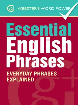 cover image of Webster's Word Power Essential English Phrases