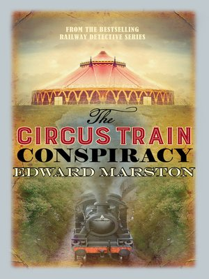 cover image of The Circus Train Conspiracy