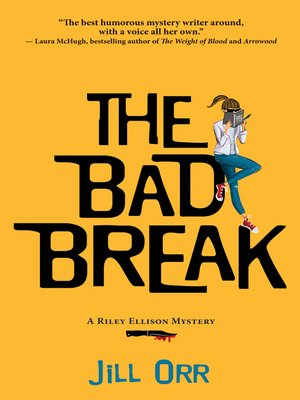 cover image of The Bad Break