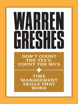 cover image of Don't Count the Yes's, Count the No's and Time Management Skills That Work