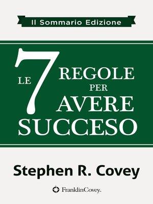 cover image of le 7 Regole per Avere Succeso