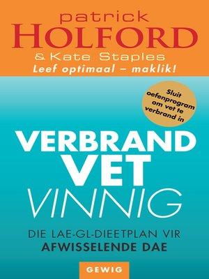 cover image of Verbrand Vet Vinnig