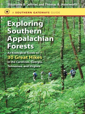 cover image of Exploring Southern Appalachian Forests