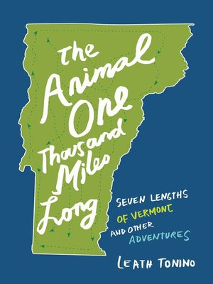 cover image of The Animal One Thousand Miles Long