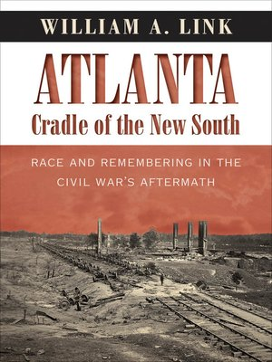 cover image of Atlanta, Cradle of the New South
