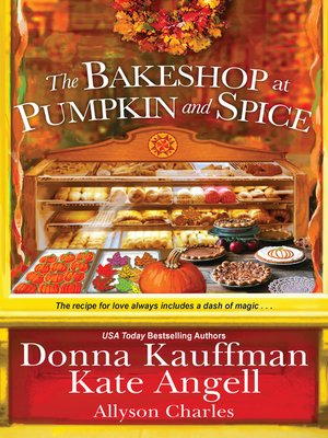 cover image of The Bakeshop at Pumpkin and Spice