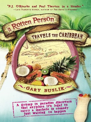 cover image of A Rotten Person Travels the Caribbean