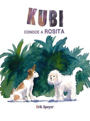 cover image of Kubi conoce a Rosita (Kubi Meets Rosita)
