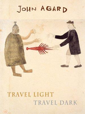 cover image of Travel Light Travel Dark