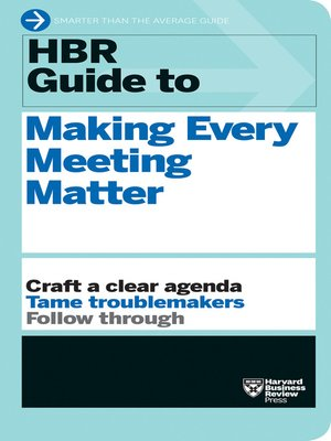 cover image of HBR Guide to Making Every Meeting Matter