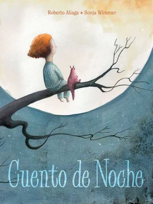 cover image of Cuento de noche (A Night Time Story)
