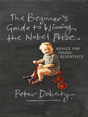 cover image of The Beginner's Guide to Winning the Nobel Prize