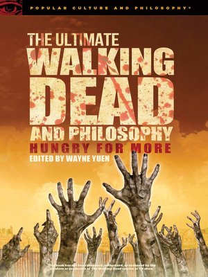cover image of The Ultimate Walking Dead and Philosophy