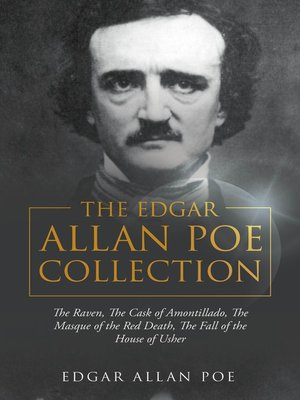 cover image of The Edgar Allan Poe Collection