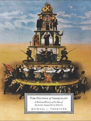 cover image of The Politics of Inequality