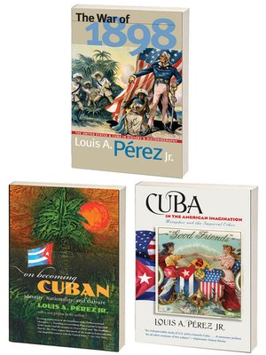 cover image of The Louis A. Pérez Jr. Cuba Trilogy, Omnibus E-book