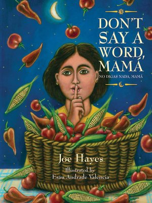 cover image of Don't Say a Word, Mama / No Digas Nada, Mama