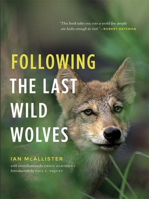 cover image of Following the Last Wild Wolves
