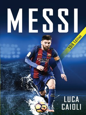 cover image of Messi – 2018 Updated Edition