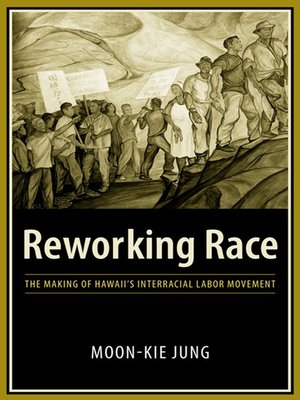 cover image of Reworking Race