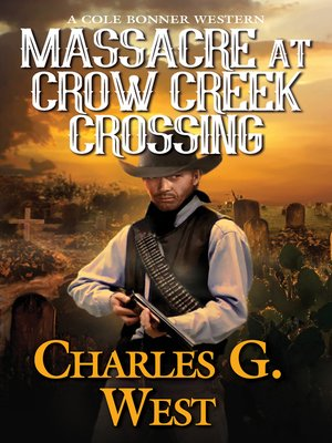 cover image of Massacre at Crow Creek Crossing