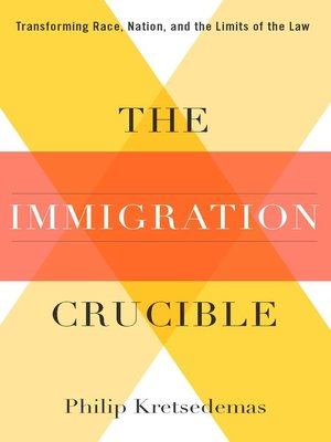 cover image of The Immigration Crucible