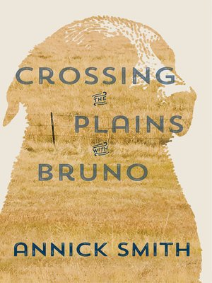 cover image of Crossing the Plains with Bruno