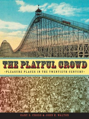 cover image of The Playful Crowd
