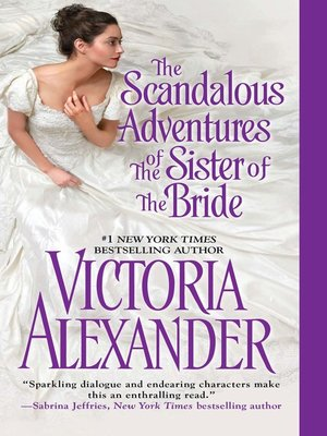 cover image of The Scandalous Adventures of the Sister of the Bride