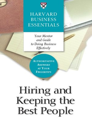 cover image of Hiring and Keeping the Best People
