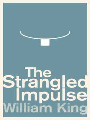cover image of The Strangled Impulse