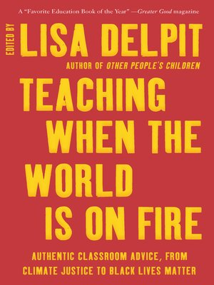 cover image of Teaching When the World Is on Fire