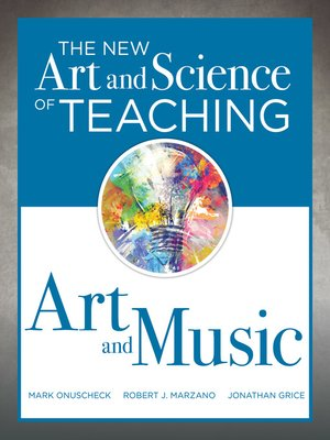 cover image of The New Art and Science of Teaching Art and Music