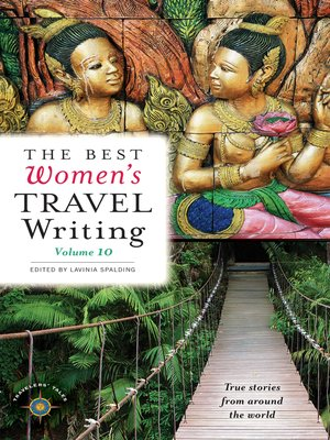 cover image of The Best Women's Travel Writing, Volume 10