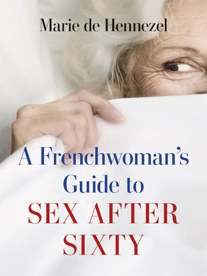 cover image of A Frenchwoman's Guide to Sex after Sixty
