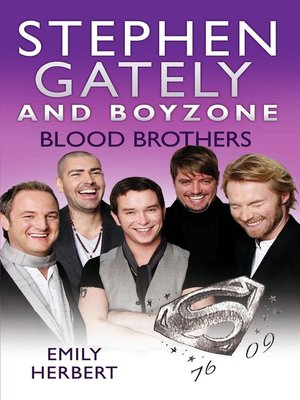 cover image of Stephen Gately and Boyzone--Blood Brothers 1976-2009