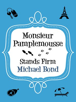 cover image of Monsieur Pamplemousse Stands Firm