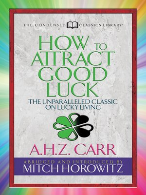 cover image of How to Attract Good Luck (Condensed Classics)
