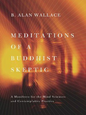 cover image of Meditations of a Buddhist Skeptic