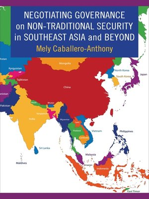 cover image of Negotiating Governance on Non-Traditional Security in Southeast Asia and Beyond