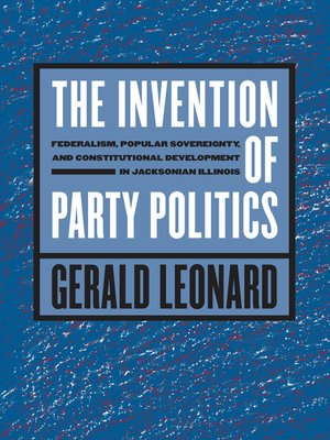 cover image of The Invention of Party Politics