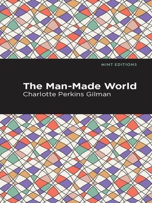 cover image of The Man-Made World