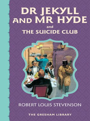 cover image of Dr Jekyll and Mr Hyde and the Suicide Club