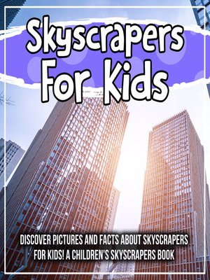 cover image of Skyscrapers For Kids