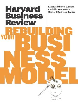 cover image of Harvard Business Review on Rebuilding Your Business Model
