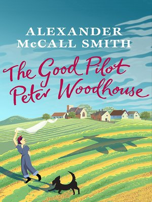 cover image of The Good Pilot, Peter Woodhouse