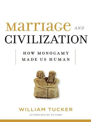cover image of Marriage and Civilization