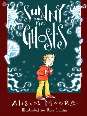 cover image of Sunny and the Ghosts