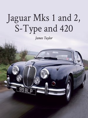 cover image of Jaguar Mks 1 and 2, S-Type and 420