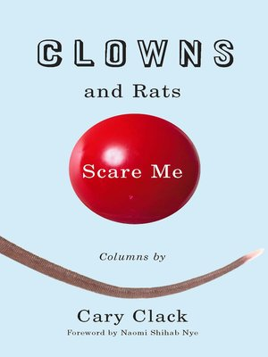 cover image of Clowns and Rats Scare Me